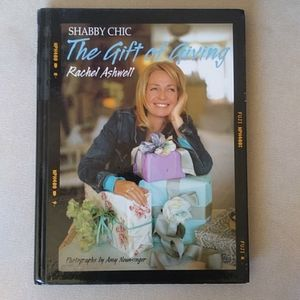 Other - Shabby Chic The Gift of Giving hardcover book